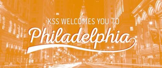 KSS Welcomes You To Philadelphia