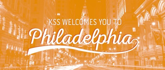 KSS Welcomes You To Philadelphia